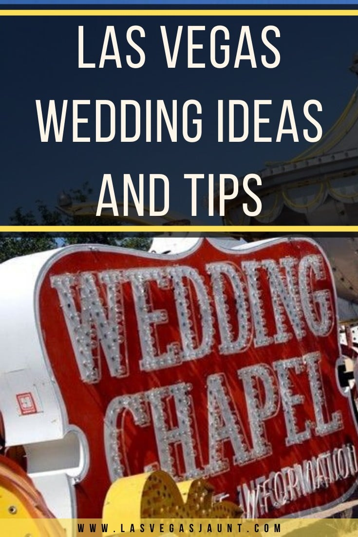 Las Vegas Wedding Ideas and Tips