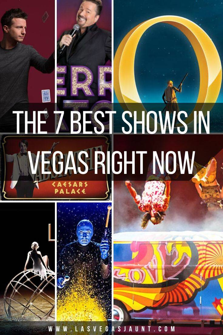 The 7 Best Shows in Vegas Right Now