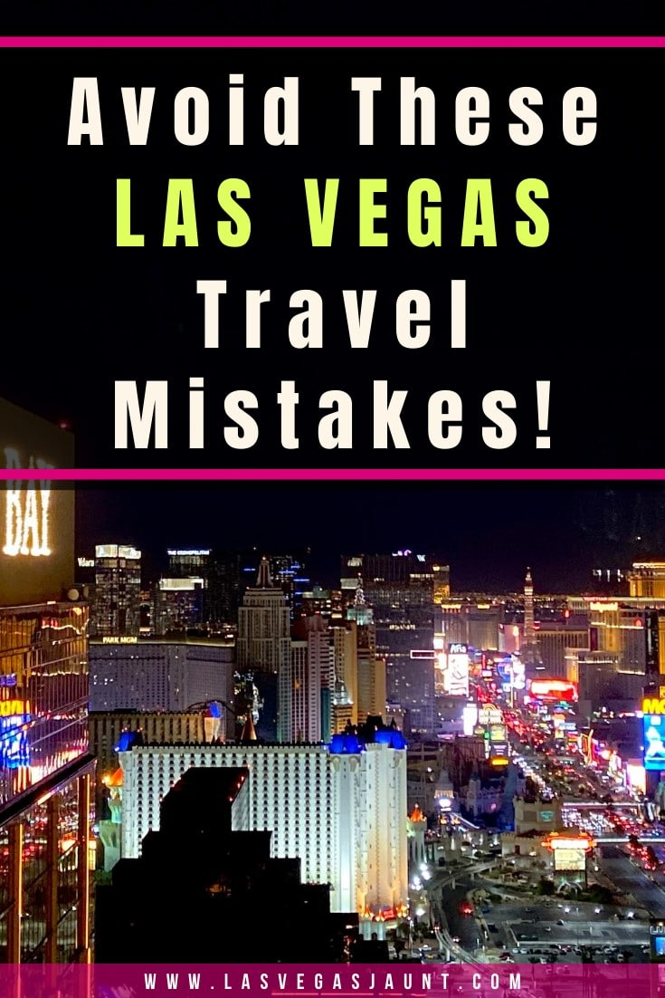 Avoid These Las Vegas Travel Mistakes