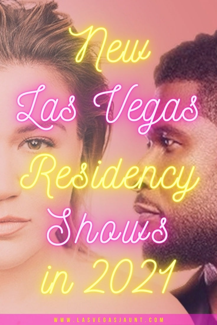 New Las Vegas Residency Shows in 2021