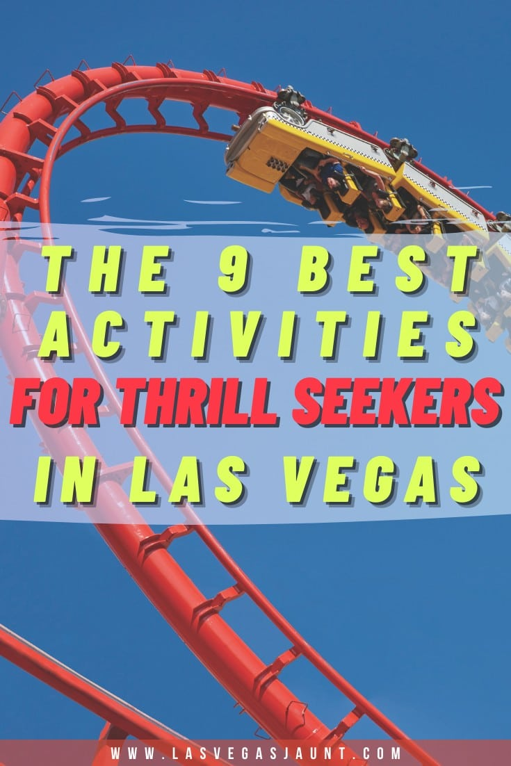 The 9 Best Activities for Thrill Seekers in Las Vegas
