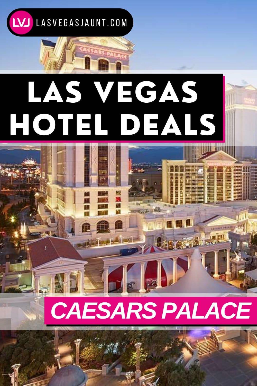 Caesars Palace Hotel Las Vegas Deals Promo Codes & Discounts