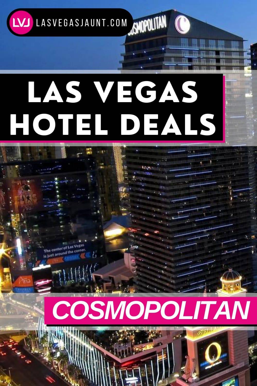 Cosmopolitan Hotel Las Vegas Deals Promo Codes & Discounts