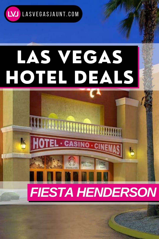 Fiesta Henderson Hotel Las Vegas Deals Promo Codes & Discounts