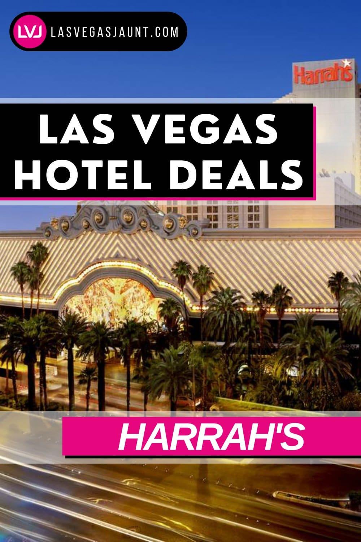 Harrah's Hotel Las Vegas Deals Promo Codes & Discounts