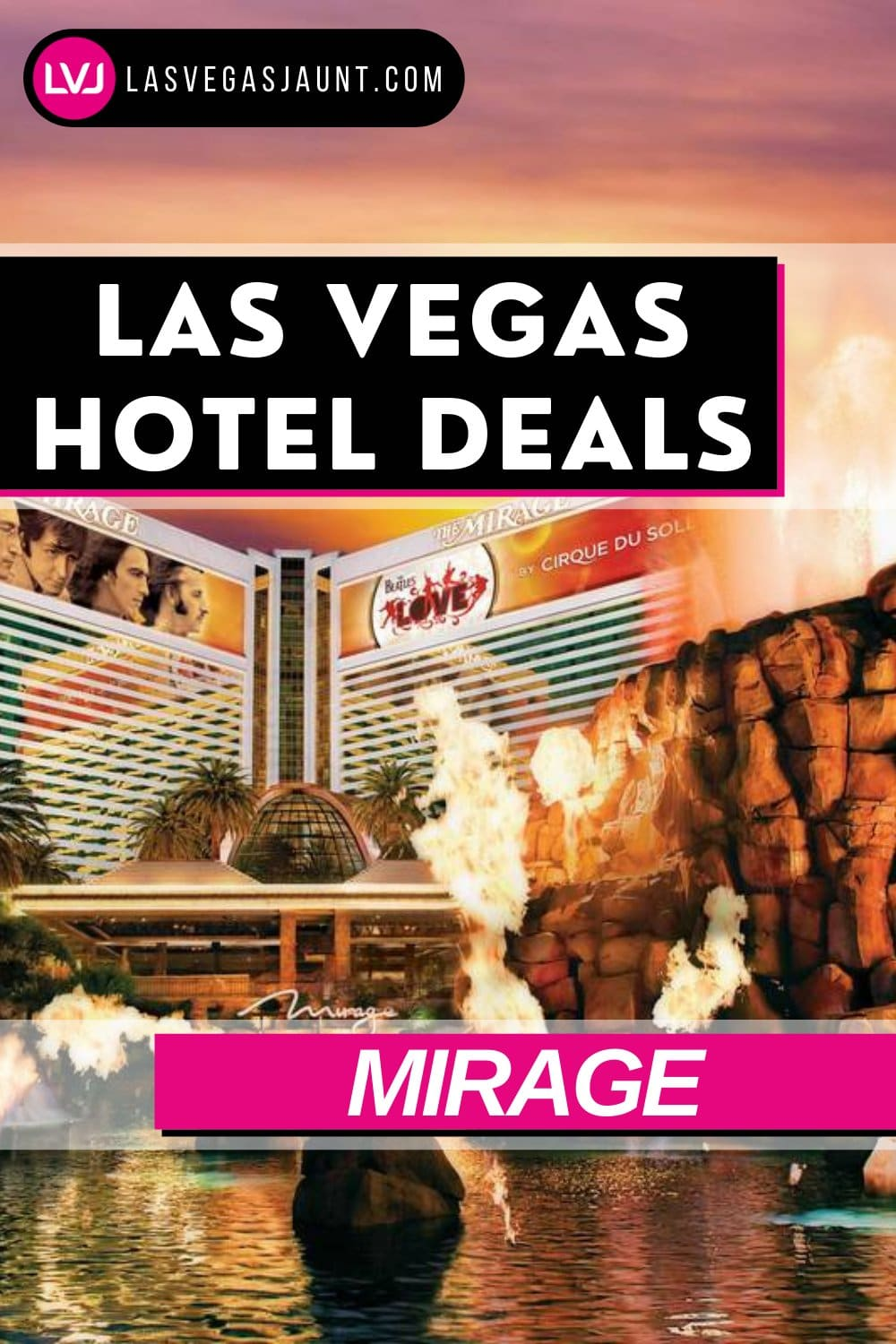 Mirage Hotel Las Vegas Deals Promo Codes & Discounts