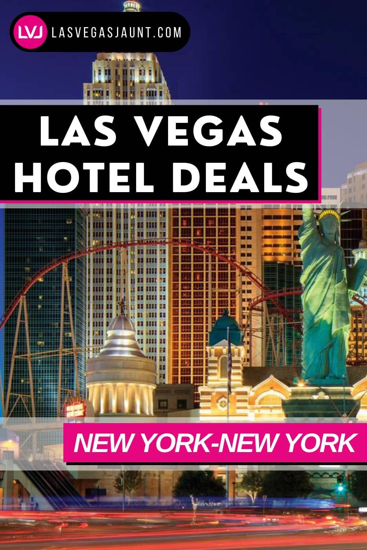 New York New York Hotel Las Vegas Deals Promo Codes & Discounts