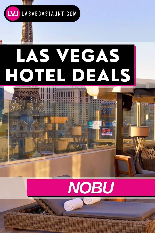 Nobu Hotel Las Vegas Deals Promo Codes & Discounts
