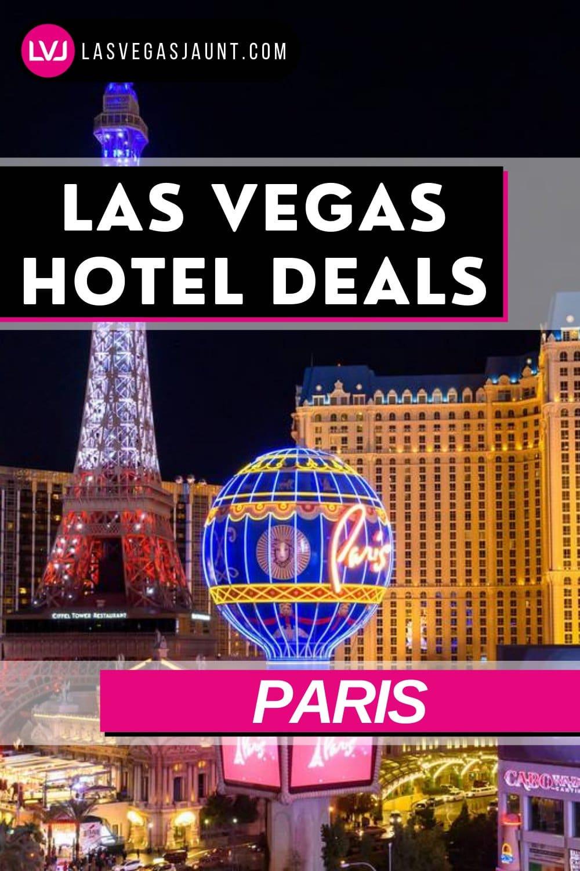 Paris Hotel Las Vegas Deals Promo Codes & Discounts