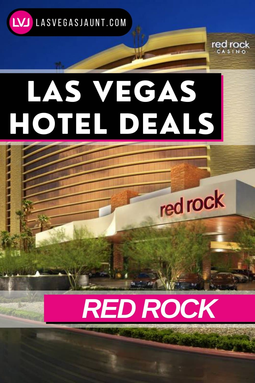 Red Rock Hotel Las Vegas Deals Promo Codes & Discounts