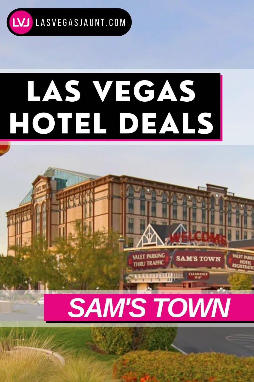 Sam's Town Hotel Las Vegas Deals Promo Codes & Discounts