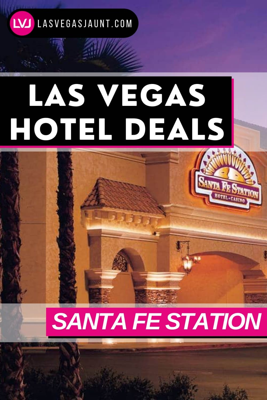 Santa Fe Station Hotel Las Vegas Deals Promo Codes & Discounts
