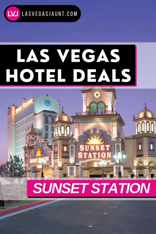 Sunset Station Hotel Las Vegas Deals Promo Codes & Discounts