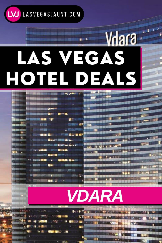 Vdara Hotel Las Vegas Deals Promo Codes & Discounts