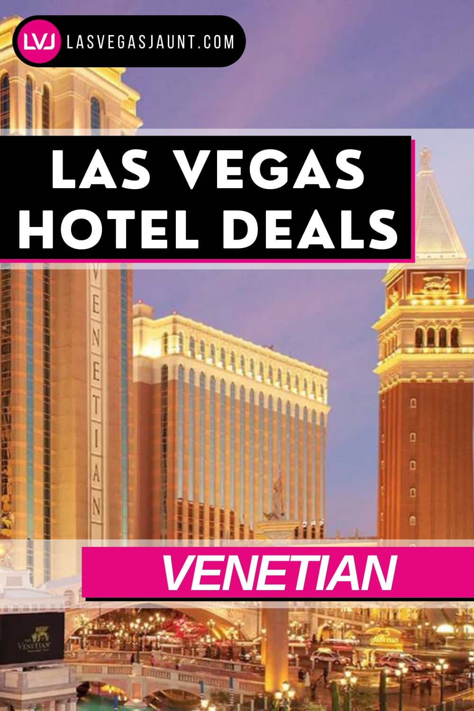 Venetian Hotel Las Vegas Deals Promo Codes & Discounts