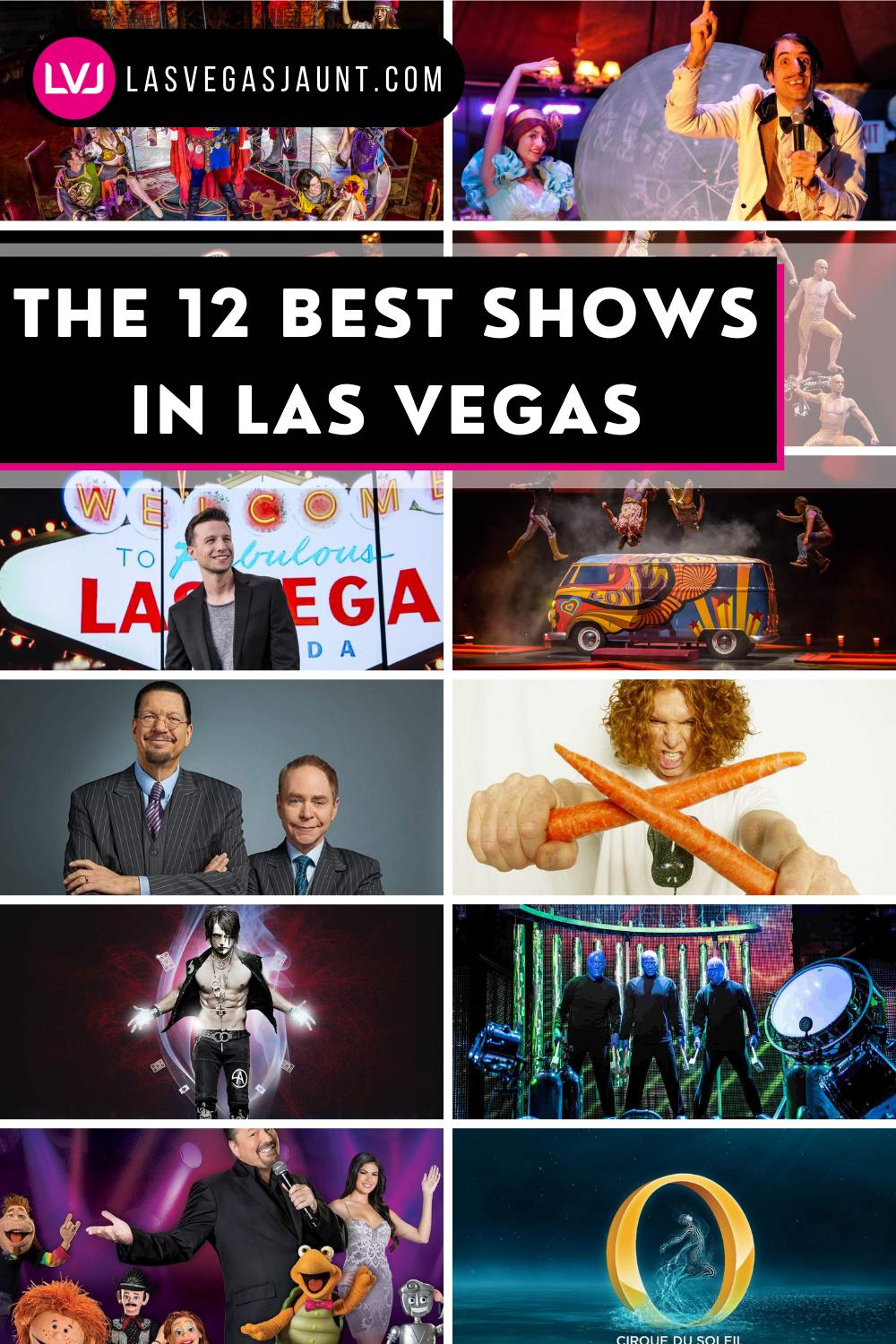 The 12 Best Shows in Las Vegas