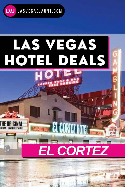 EL Cortez Las Vegas Deals and Discounts
